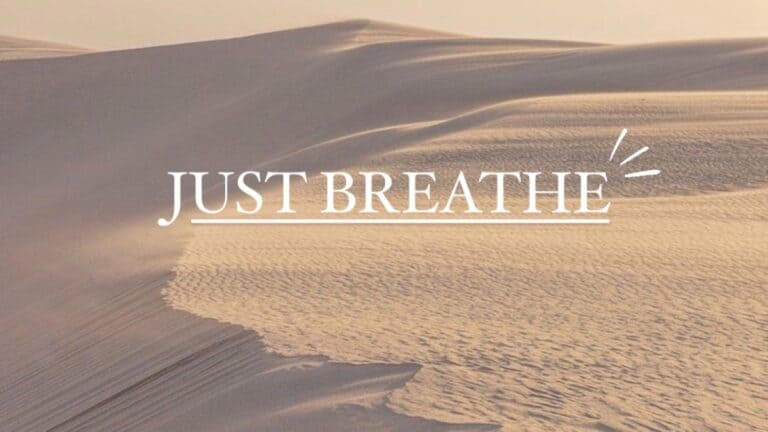 "Just Breathe ""Solo Respira"""